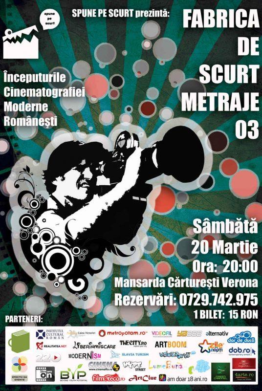 FABRICA DE SCURT METRAJE_03 - 20 MARTIE 2010